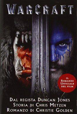 Copertina di Warcraft – Il romanzo ufficiale del film