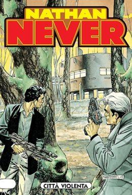 Copertina di Nathan Never n.126 – Città violenta