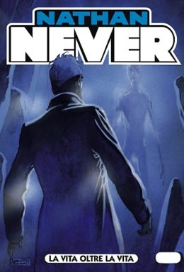 Copertina di Nathan Never n.198 – La vita oltre la vita