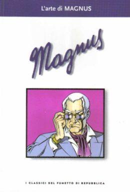 Copertina di I classici del fumetto di Repubblica n.41 – L'arte di MAGNUS