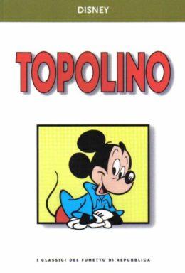 Copertina di I classici del fumetto di Repubblica n.9 – Topolino