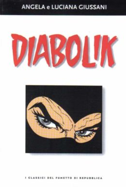 Copertina di I classici del fumetto di Repubblica n.7 – Diabolik