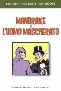 Copertina di I classici del fumetto di Repubblica n.15 – Mandrake & L'uomo Mascherato