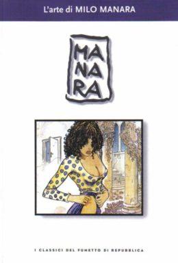 Copertina di I classici del fumetto di Repubblica n.21 – L'arte di MILO MANARA