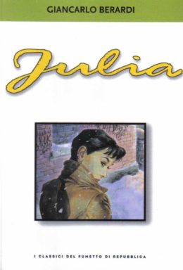 Copertina di I classici del fumetto di Repubblica n.30 – Julia