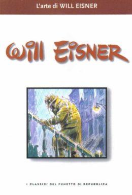 Copertina di I classici del fumetto di Repubblica n.33 – L'arte di Will Eisner