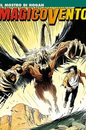 Magico Vento n.31 – Il mostro di Hogan