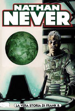 Copertina di Nathan Never n.230 – La vera storia di Frank B.