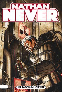 Copertina di Nathan Never n.237 – Minaccia nucleare