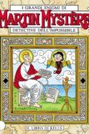 Martin Mystère n.222 – Il libro di Kells