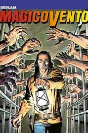 Magico Vento n.20 – Bedlam