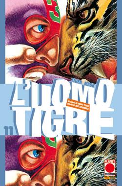 Copertina di L'uomo tigre – Tiger Mask n.11