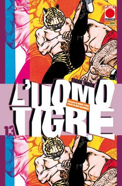 Copertina di L'uomo tigre – Tiger Mask n.13
