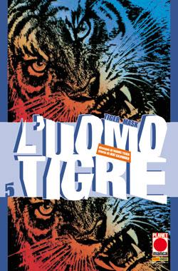 Copertina di L'uomo tigre – Tiger Mask n.5