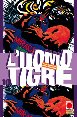 Copertina di L'uomo tigre – Tiger Mask n.10