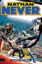 Nathan Never n.269 – Sangue nell'arena