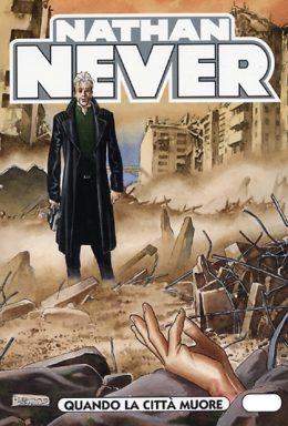 Copertina di Nathan Never n.197 – Quando la città muore