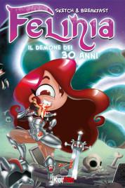 Felinia:il demone dei 30 anni