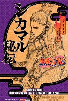 Copertina di Naruto – Shikamaru Nuvola deriva silente – Romanzo