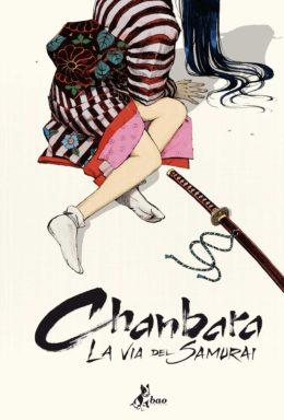 Copertina di Chanbara la via del samurai