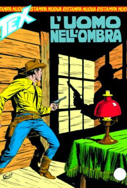 Copertina di Tex Nuova Ristampa n.287 – L'uomo nel ombra