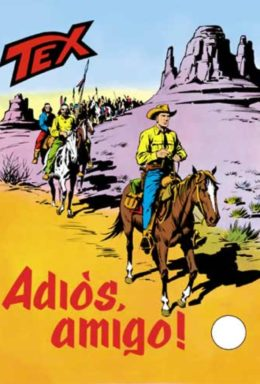 Copertina di Tex n.139 – Adios Amigo!