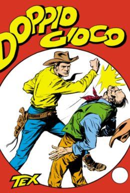 Copertina di Tex n.6 – Doppio Gioco