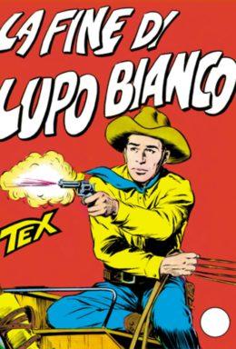 Copertina di Tex n.19 – La fine di Lupo bianco