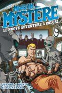Martin Mystere – Le Nuove Avventure a Colori n.5