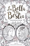 La Bella E La Bestia Colouring Book