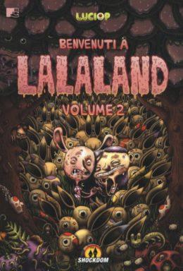 Copertina di Benvenuti A Lalaland n.2