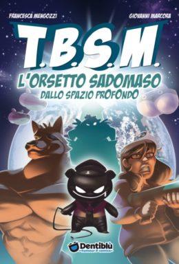 Copertina di T.B.S.M. L'orsetto Sadomaso