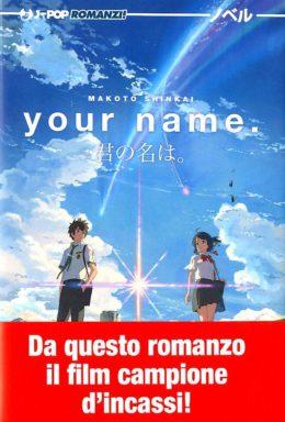 Copertina di Your name – Romanzo