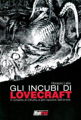 Copertina di Gli Incubi Di Lovecraft