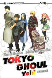 Tokyo Ghoul Novel n.2 – Kuuhaku