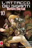 Attacco Dei Giganti Before-Manga n.10