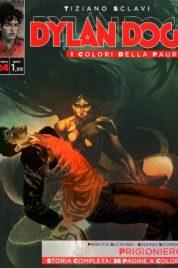 Dylan Dog – I colori della Paura n.24 – Prigioniero