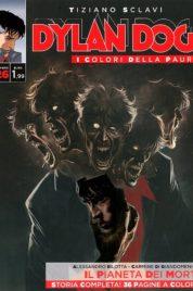Dylan Dog – I colori della Paura n.26 – Il pianeta dei morti