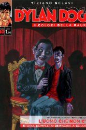 Dylan Dog – I colori della Paura n.40 – L'uomo che non c'è