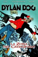 Dylan Dog Trilogia Del Crepuscolo
