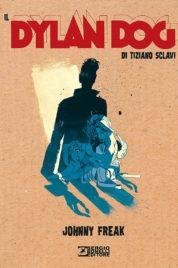 Il Dylan Dog Di Tiziano Sclavi n.3 – Johnny Freak