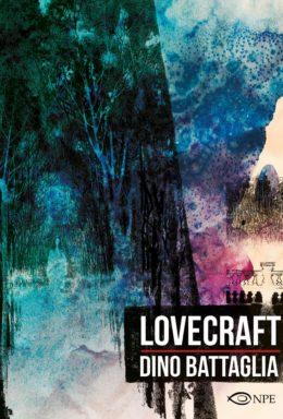 Copertina di Lovecraft e altre storie – Dino Battaglia Collection n.3