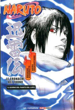 Copertina di Naruto – Le Cronache Del Tuono – Il giorno del pianto del lupo – 1° Ristampa