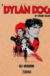 Il Dylan Dog Di Tiziano Sclavi n.5 – Gli uccisori
