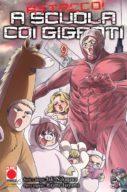 A scuola con l'attacco dei giganti n.9 – Manga Hero 19