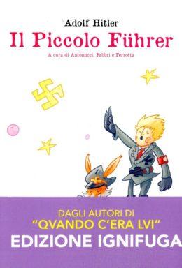 Copertina di Il Piccolo Fuhrer – Fumetti Crudi