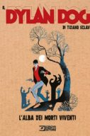 Il Dylan Dog Di Tiziano Sclavi n.6 – L'alba dei morti viventi