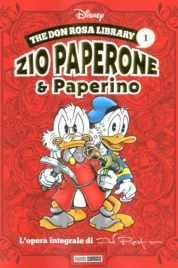 The Don Rosa Library n.1 – Zio Paperone e Paperino 1