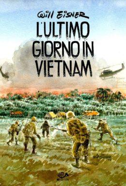 Copertina di Ultimo giorno in Vietnam – Graphic Novel
