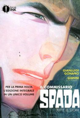 Copertina di Il Commissario Spada – Volume Completo Cartonato